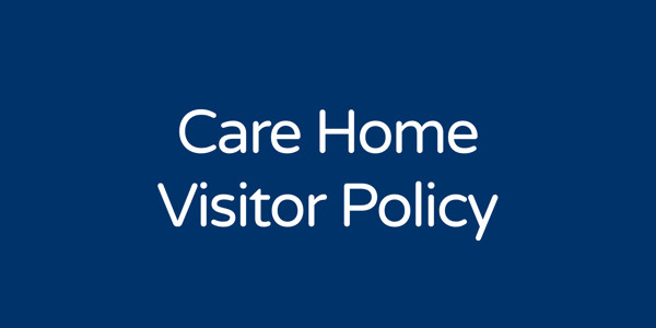 Care Home Visitor Policy